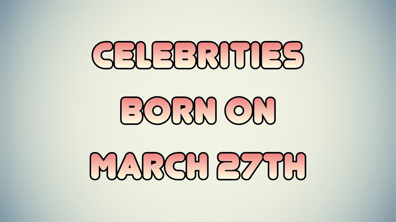 march 6 Birthdays | Today Birthdays