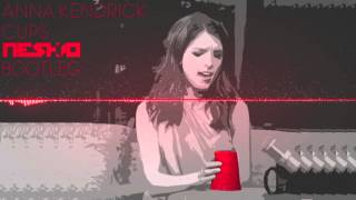 Anna Kendrick - Cups (Neskio Trap Bootleg)
