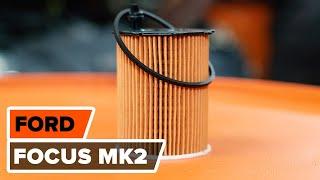 Comment remplacer filtre à huile et huile moteur sur FORD FOCUS MK2 [TUTORIEL AUTODOC]