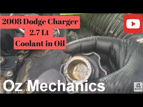 2008 Dodge Charger 2.7 coolant in oil