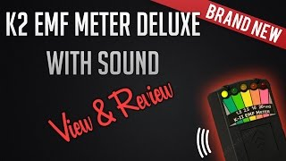 KII (K2) EMF Meter With Sound View & Review - Ghost Hunting