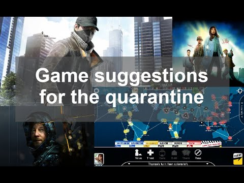Game Suggestions For The Quarantine