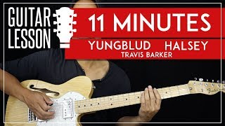11 Minutes Guitar Tutorial YUNGBLUD Halsey Guitar Lesson.mp3