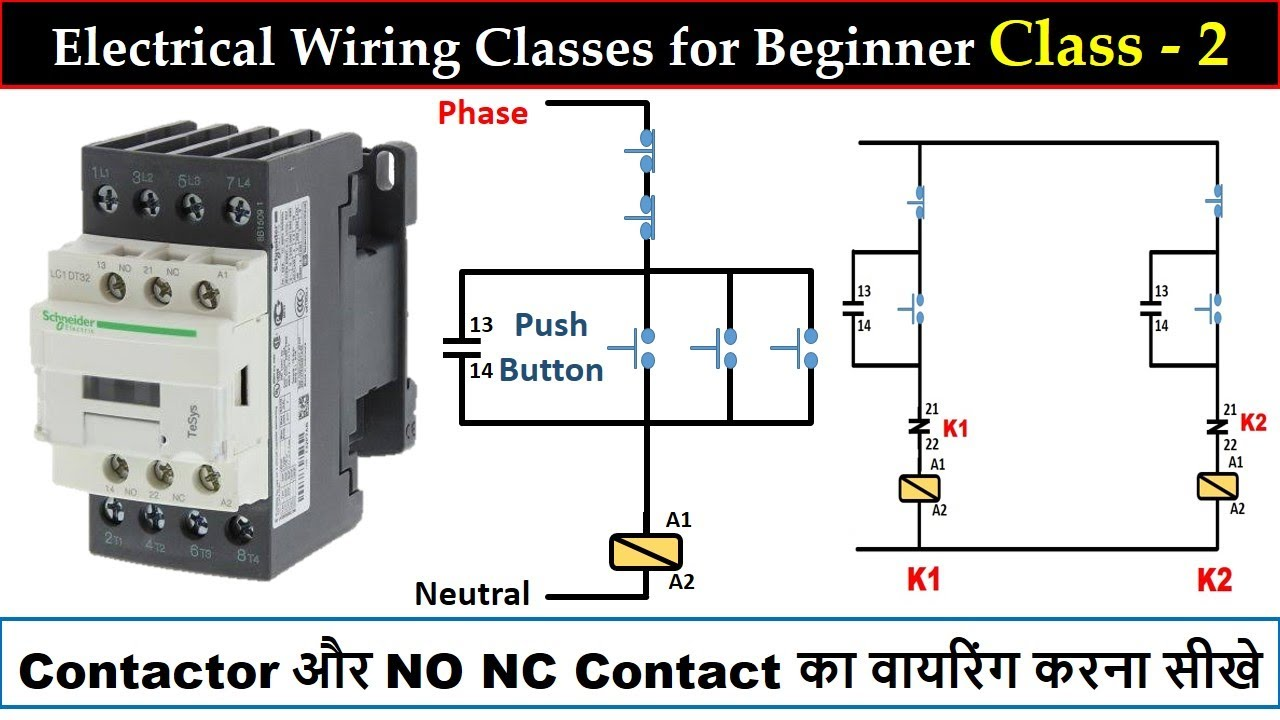 how to do wiring using contactor and its no nc | electrical wiring class 2  | electrical technician - youtube  youtube