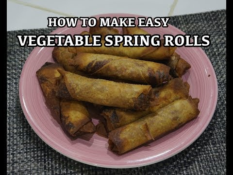 How to Make Vegetable Spring Rolls Recipe - Super Easy