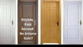 Rüyada Kapı Görmek Ne Anlama Gelir?, Rüyada Kapı Görmek