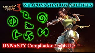 Shadow Fight 3 Weapons Abilities: Dynasty compilation (Shadow form + Subtitle) √