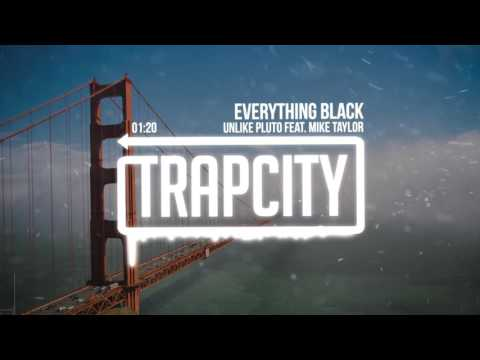 Unlike Pluto - Everything Black (feat. Mike Taylor)