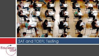 Overview of the SAT and TOEFL