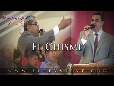 Pastor Carlos Morales - El Chisme