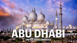 Abu Dhabi, Incredible beauty of United Arab Emirates Capital City 2020