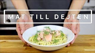 Mat till Dejten: Pasta med Lax