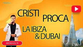 Download Cristi Proca - La Ibiza si Dubai  Cover 2020 Live