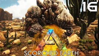🔥 ARK Survival Evolved (Scorched Earth DLC) [#16] KAMIENNY GOLEM! TAMING!