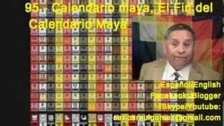 95.- ¿Calendario Maya, Que pasó ? El fin del Tiempo Circular.