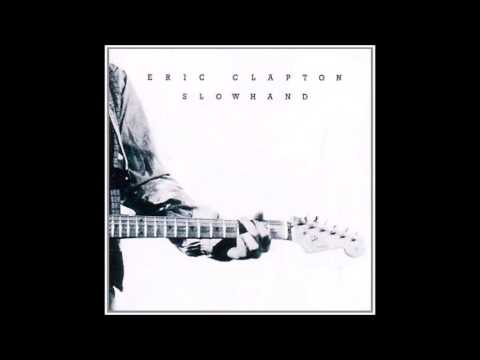 "Eric Clapton ""Lay Down Sally"" Slowhand (1977)"
