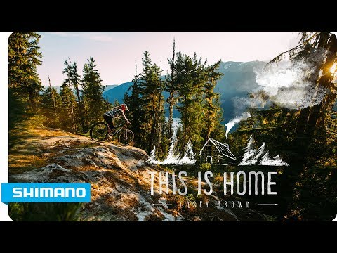 Casey Brown - This Is Home | SHIMANO