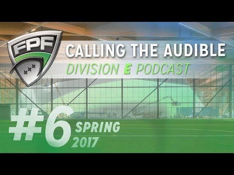 Spring 2017 - Division E - Calling the Audible Episode 6