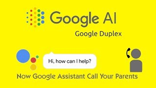 Google Assistant Can Call your parents| Latest Version Google Assistant 2018