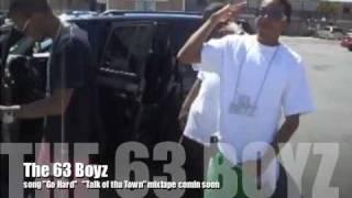 """63 Boyz """"go hard"""""""