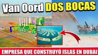 Así preparó el sitio en DOS BOCAS la empresa que armó las islas en Dubai