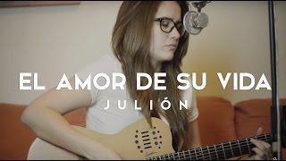 El amor de su vida / Griss Romero / ACORDES / Julion Alvarez