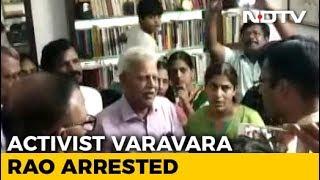 Activist Varavara Rao Arrested Again For Alleged Link To Maoist Plot
