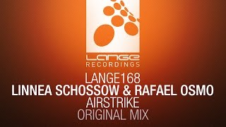 Linnea Schossow & Rafael Osmo - Airstrike (Original Mix) [OUT NOW]