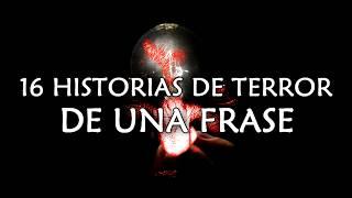 16-Historias-de-terror-DE-UNA-FRASE