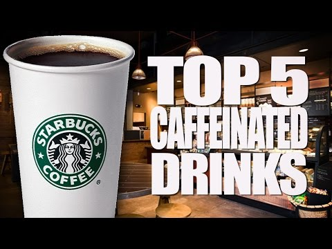 Starbucks' Top 5 Most Caffeinated Drinks!