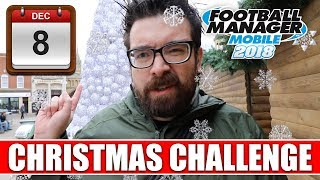 FMM18 Christmas Challenge | Day 8 | Football Manager Mobile 2018 Advent Calendar