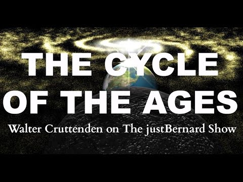 Cycle of The Ages - Walter Cruttenden on The justBernard Show
