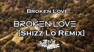 The Him - Broken Love (feat. Parson James) [Shizz Lo Remix]