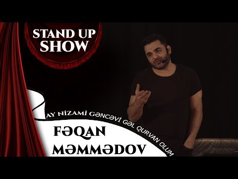 Feqan Memmedov - Ay Nizami Gencevi Gel Qurvan Olum (Stand Up Show)