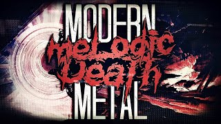 Modern Melodic Death Metal COMPILATION | Unexysted