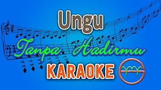 Ungu - Tanpa Hadirmu (Karaoke Lirik Chord) by GMusic