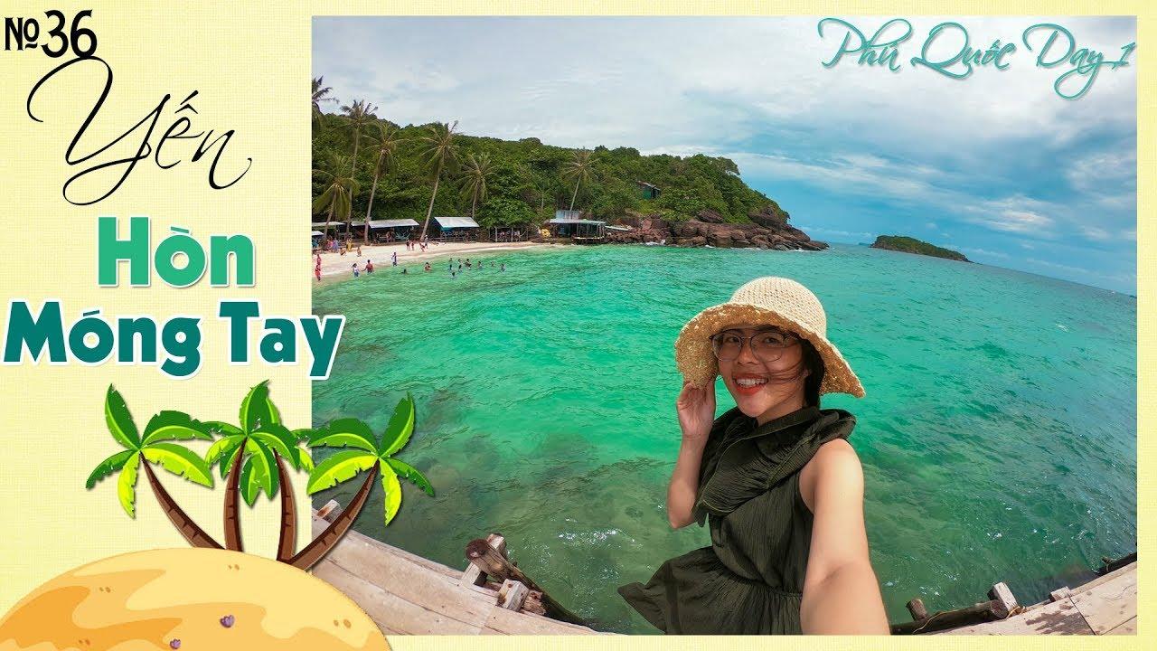 Lướt Cano ra hòn Móng Tay Phú Quốc xem có gì ? – phu quoc travel #1 | YẾN TRẦN TV