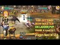 Best Second Bow Master S1 (Hypnotice) ratting 2575 road to 2650 - Dragon Nest M
