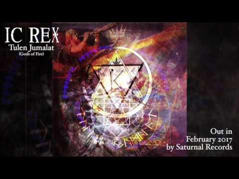 IC Rex - Ilmarinen (Tulen Jumalat)
