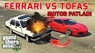 GTA 5 ROLEPLAY#8 TOFAŞ VS FERRARİ !! MOTOR PATLADI !!