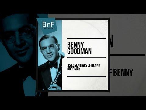 Benny Goodman - 35 Essentials (full album)