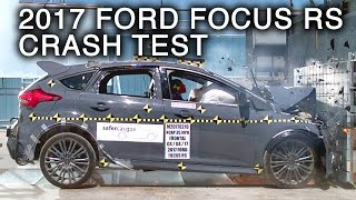2017 Ford Focus RS Frontal Crash Test