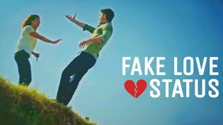 🔥FAKE LOVE STATUS💔HEART TOUCHING BROKEN HEART Whatsapp Status|P-Aimersoft|YT/NEEL.