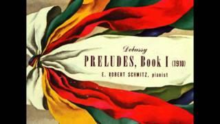 Debussy: Premier Livre des Préludes - 8. La fille aux cheveux de lin - Elie Robert Schmitz