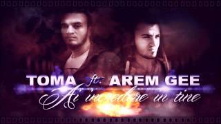 Toma ft. Arem Gee - Ai incredere in tine