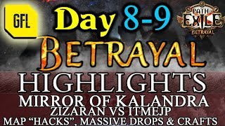 Path of Exile 3.5: BETRAYAL DAY # 8-9 Highlights Zizaran VS itmeJP, MASSIVE DROPS AND CRAFT and more