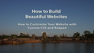 How to Build Beautiful Websites with Joomla and Rocket Theme Templates - Part 10(In this tutorial we will show how you can make specific changes to your site that will bring customization to items and details that cannot be customized in the ..., 2014-01-21T06:34:11.000Z)