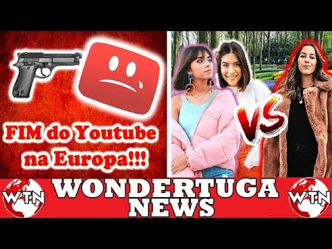 FIM do YouTube - ARTIGO 13! SofiaBBeauty e Catarina odeiam a Corby?! Artigo 13, Numeiro, Wuant