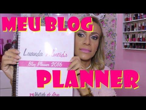 Blog planner - Como organizo posts e videos