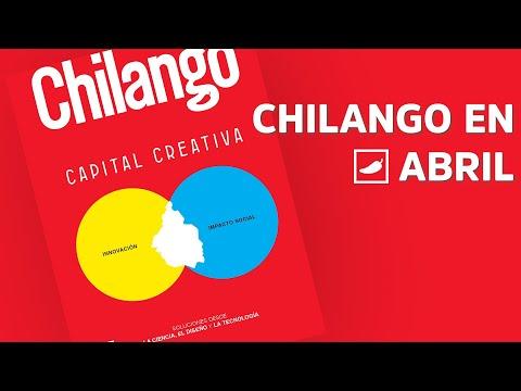 ¿La Capital se pone #Creativa en nuestra edición de abril? | CHILANGO